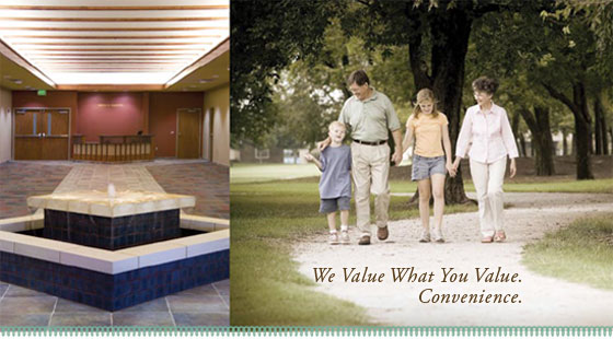We Value What You Value. Convenience